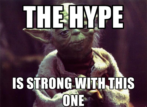 Yoda warns about hype-driven development